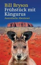 Auslandsaufenthalt Australien, Bill Bryson, Frühstück mit Kängurus