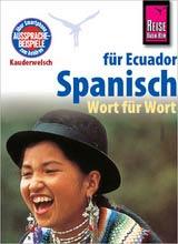 Auslandsaufenthalt Ecuador, Wolfgang Falkenberg, Nancy Silva, Kauderwelsch, Spanisch für Ecuador Wort für Wort