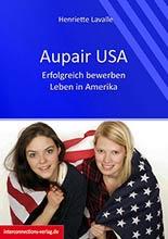 Auslandsaufenthalt USA, Buchtipp, Henriette Lavalle, Aupair USA: Kinder, Kultur, Abenteuer