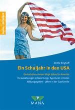 Auslandsaufenthalt USA, Buchtipp, Birthe Ringhoff, Ein Schuljahr in den USA: Gastschüler an einer High School in Amerika